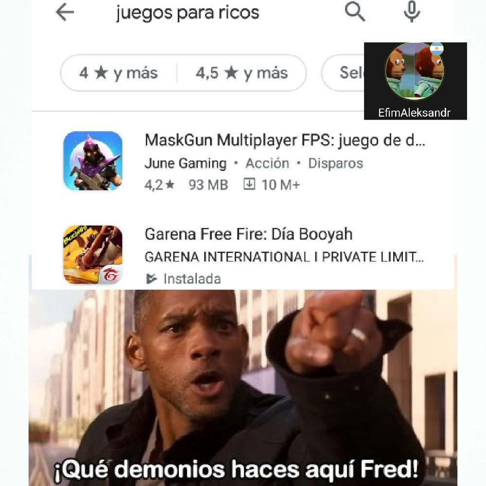 Que demonios haces aquí Fred Fire - meme