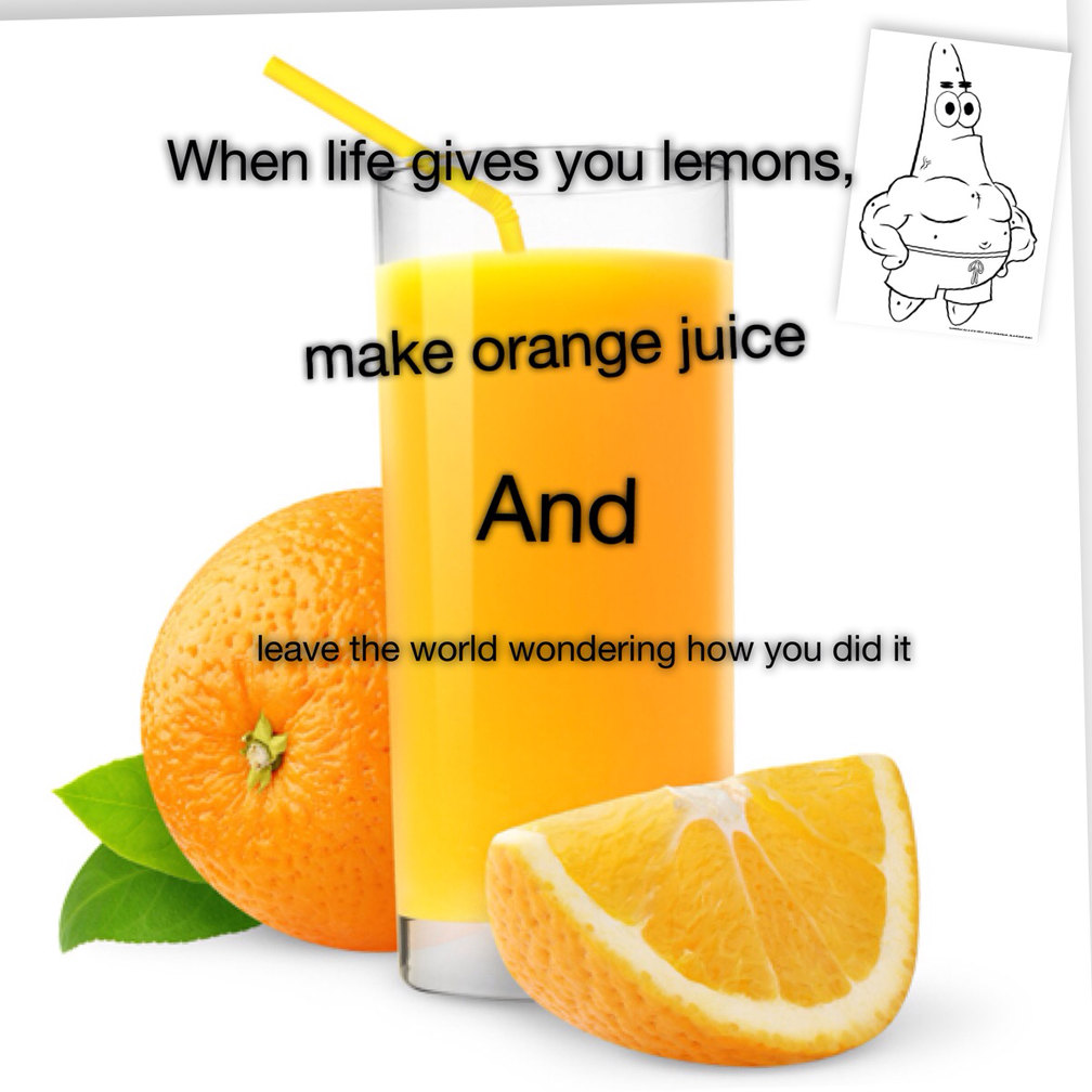 Orange juice - meme
