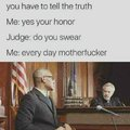 Do you understand that you have to tell the truth?