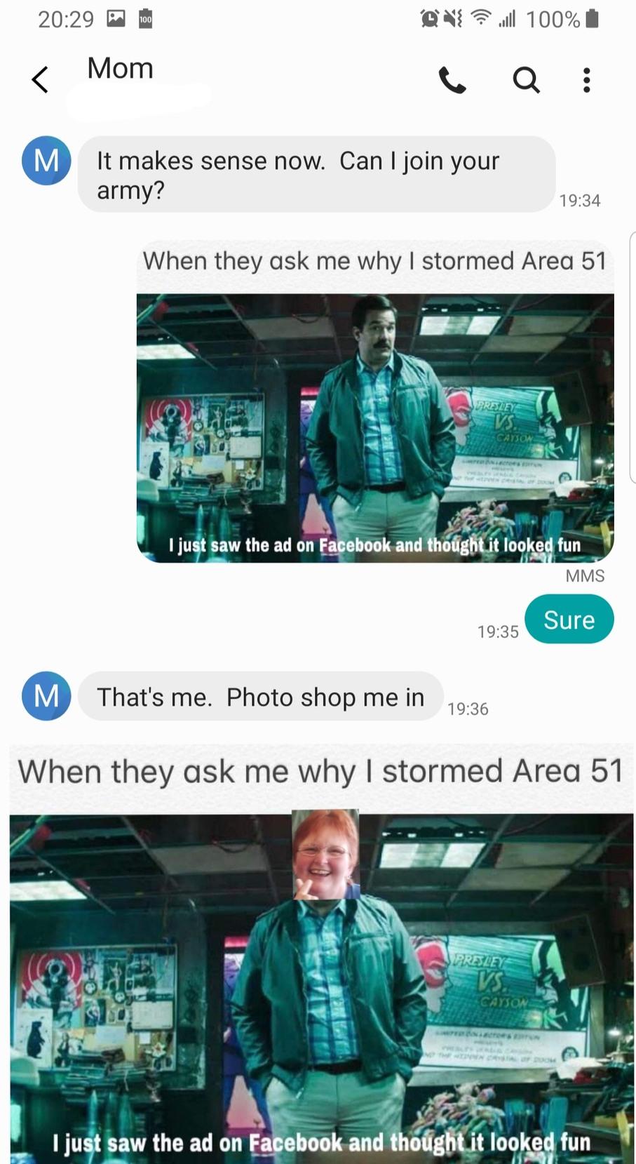 My mom wants to storm Area 51 boiz - meme