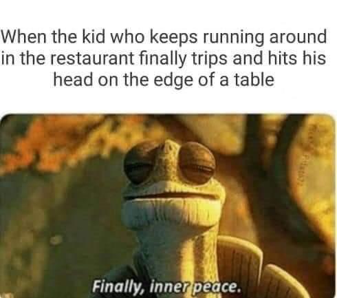 Unconscious children are the best children for several reasons. - meme