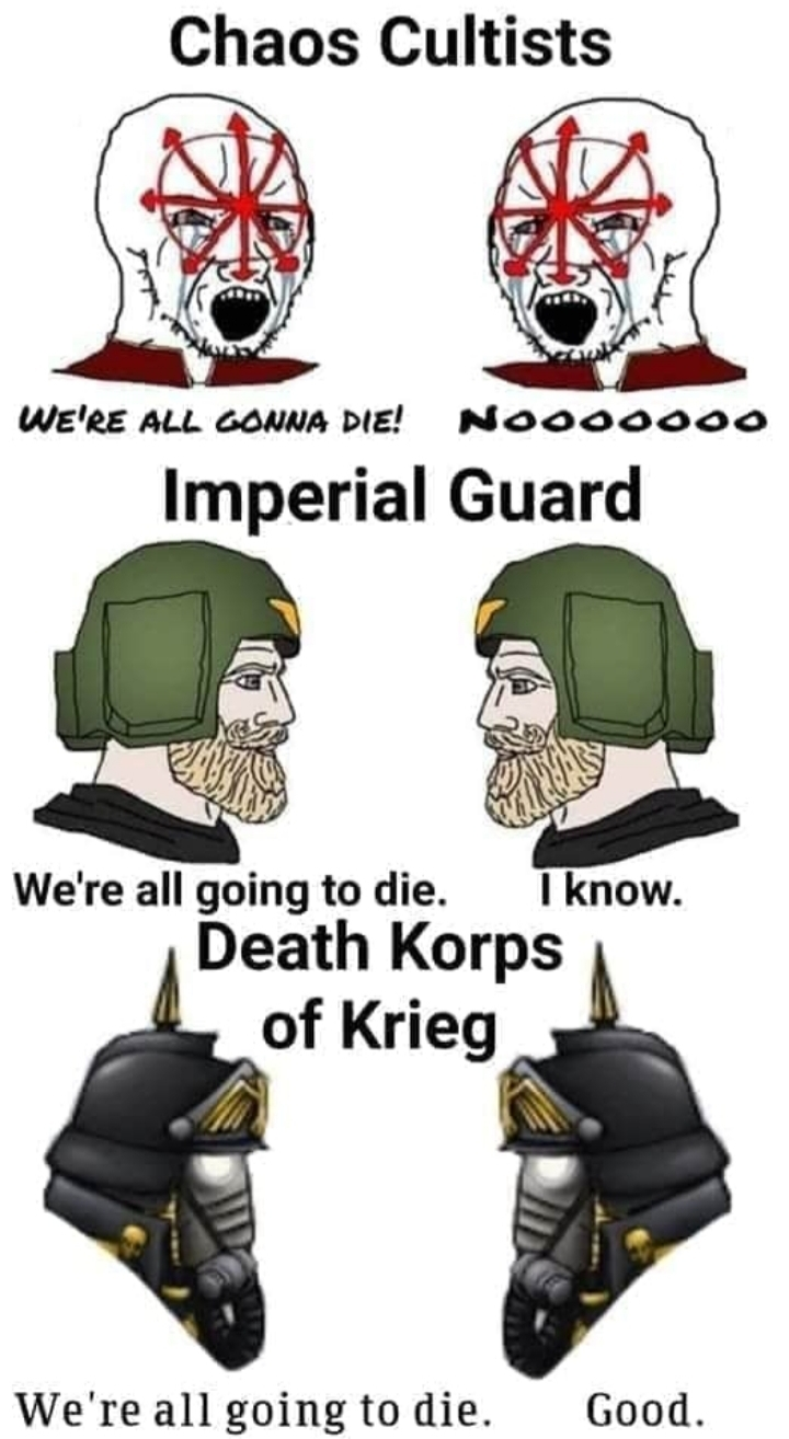 For the emperor ! For Krieg ! - meme