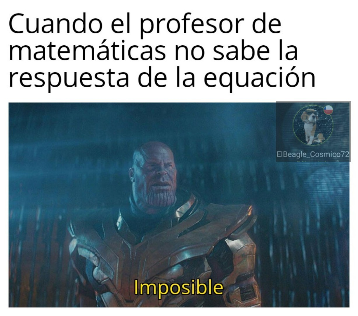 Acaso quieres que el universo explote - meme