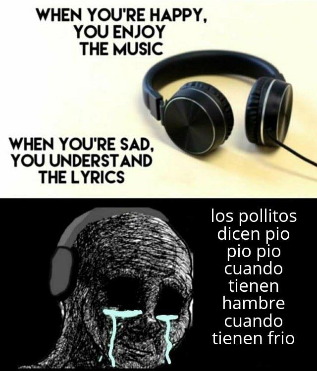 Esa canción me da mucha depre - meme
