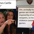 Video games are caused by violence