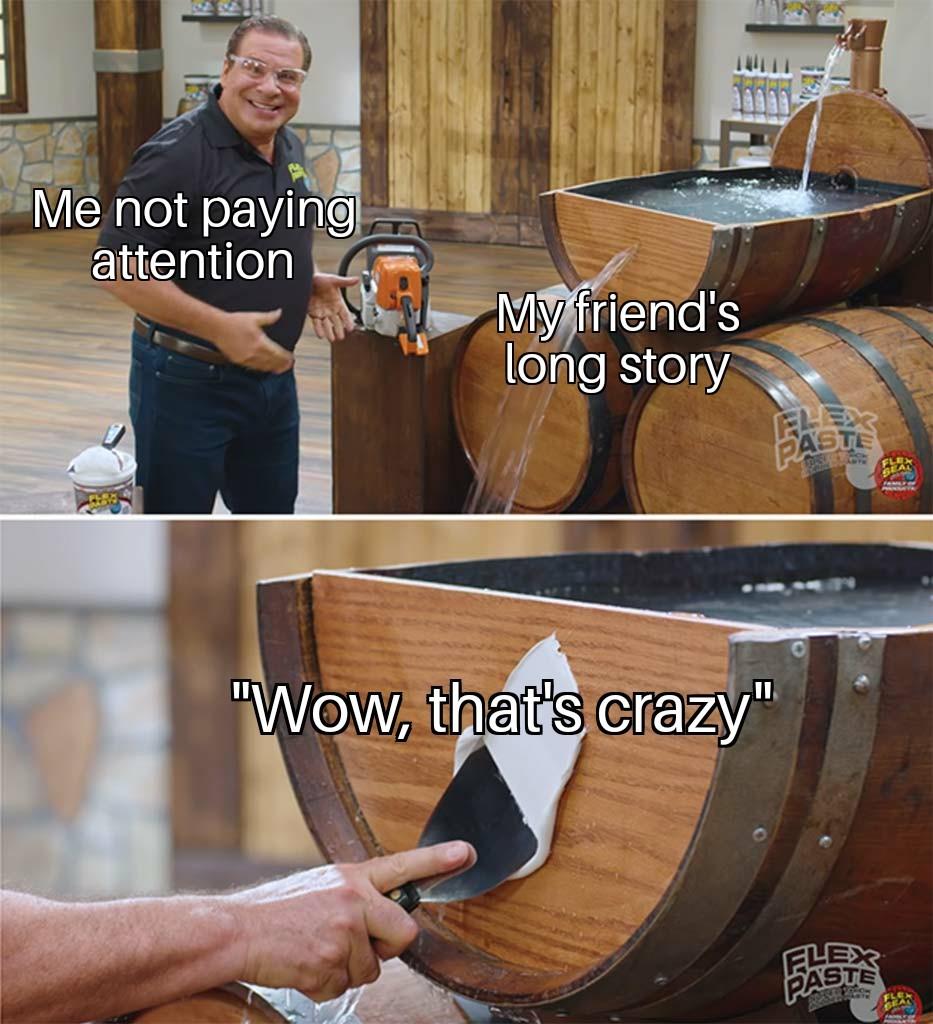 Thats crazy - meme