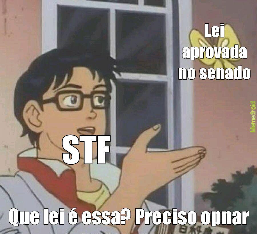 STF vergonha do Brasil - meme