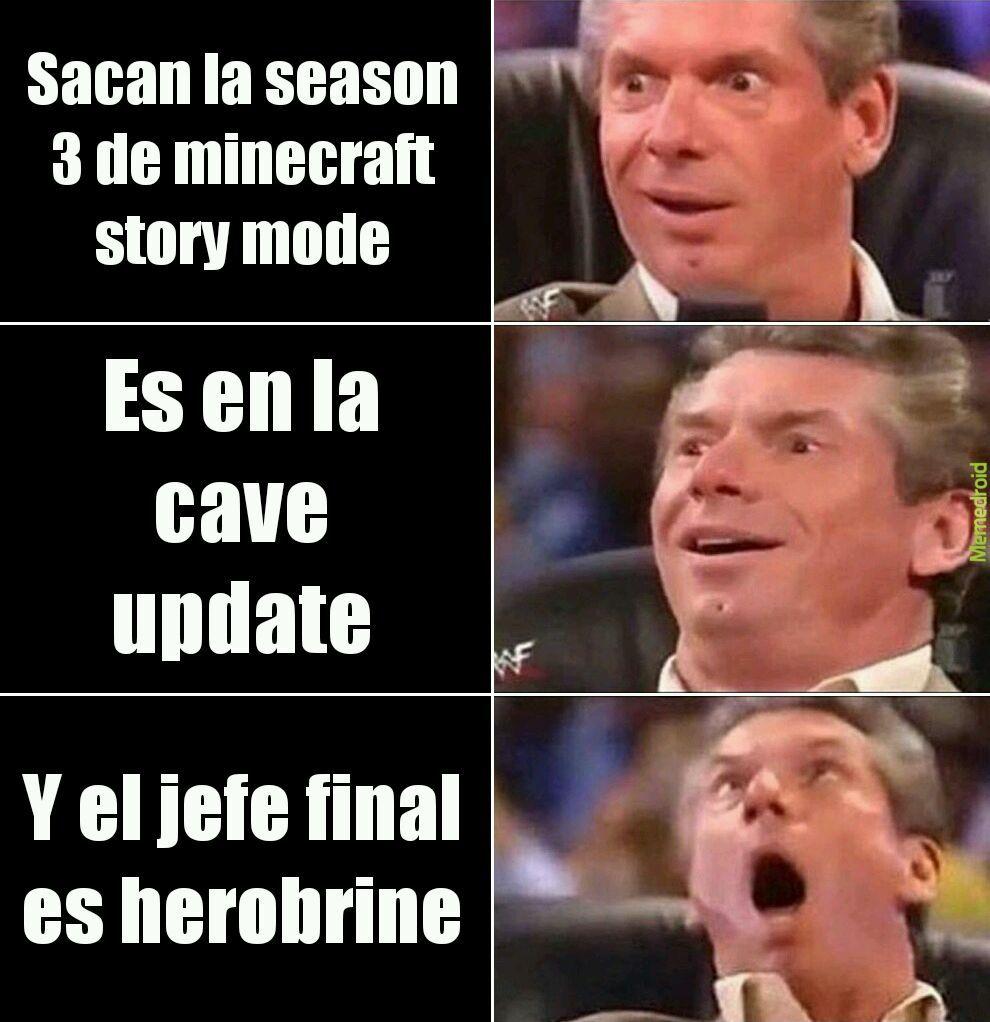 Ojala sacaran la season 3 de minecraft story mode - meme
