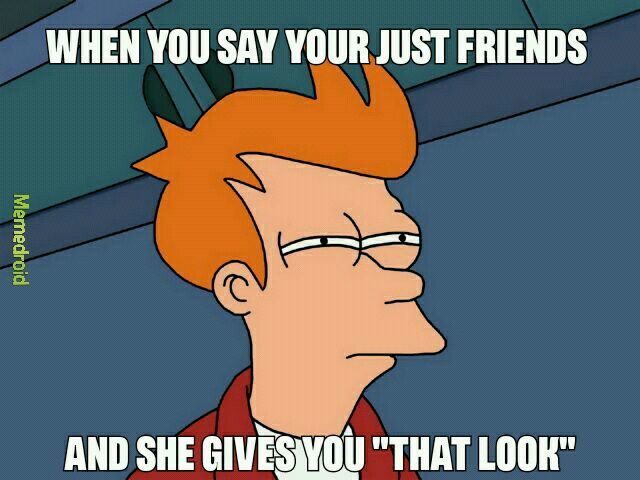 """We all know what """"the look """" is - meme"""