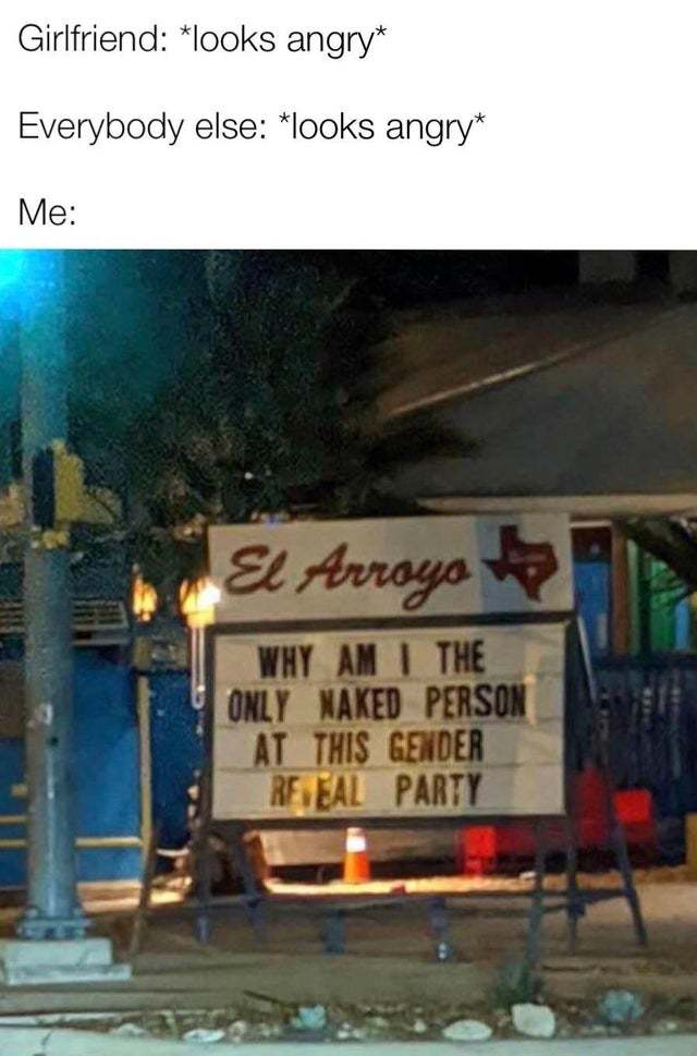 Why am I the only naked person at this gender reveal party? - meme