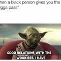 good wookies