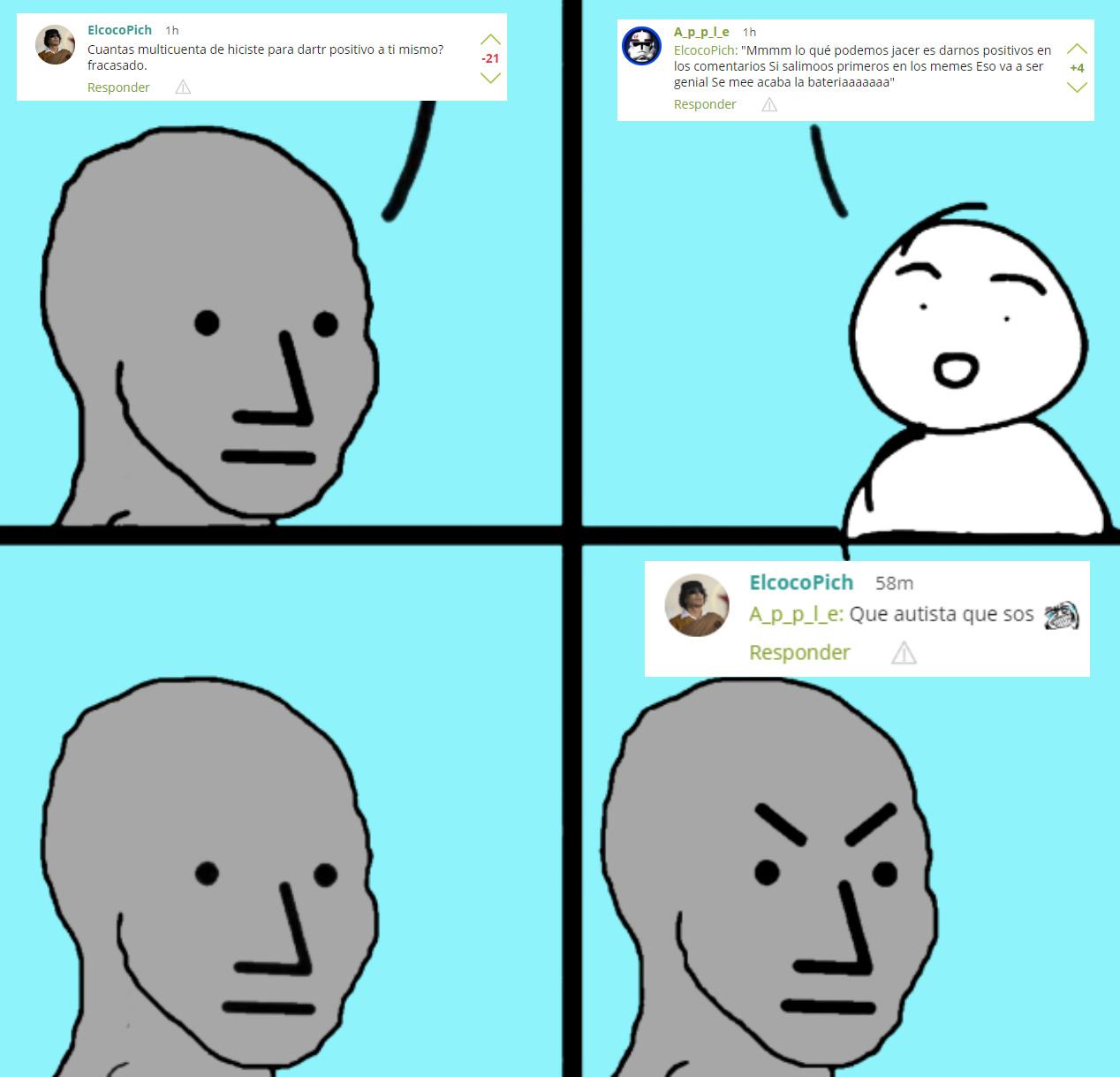 ahora soy un chupapico autista por no darle la razón al jotopich - meme