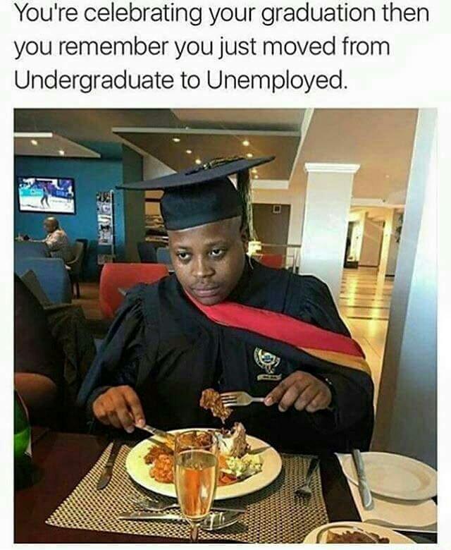 Unemployed - meme