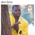 Don Gino Is coming