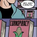 Cornspiracy