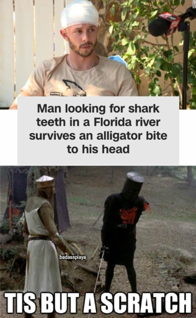 Florida Man doesn't have a brain to bite - meme