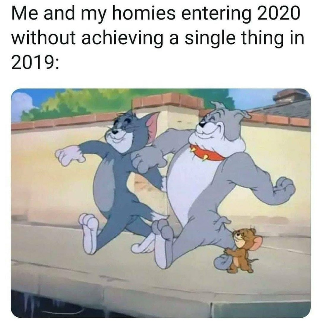 Me and the boys 2020 - meme