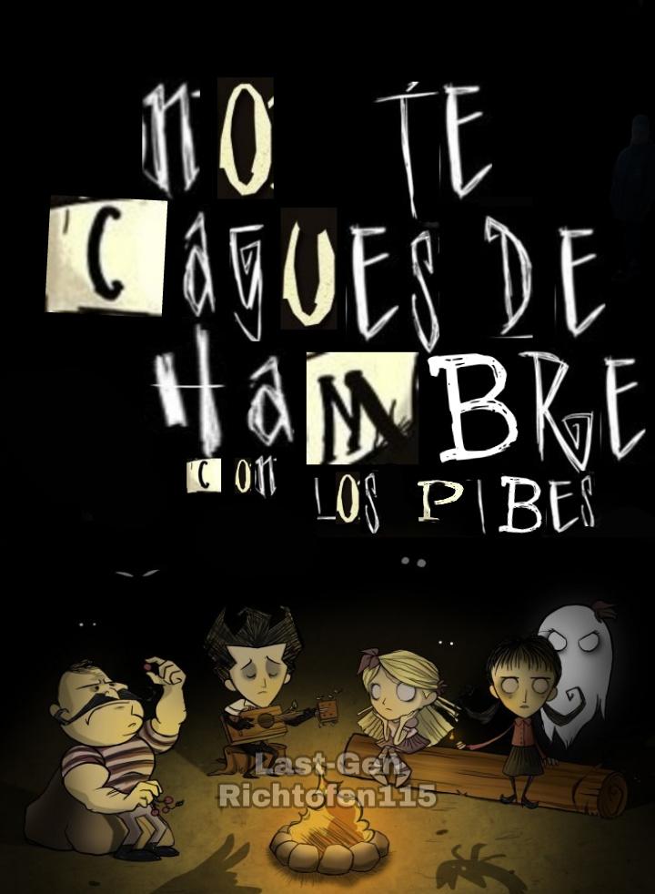 NO TE CAGUES DE HAMBRE CON LOS PIBES - meme