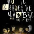 NO TE CAGUES DE HAMBRE CON LOS PIBES