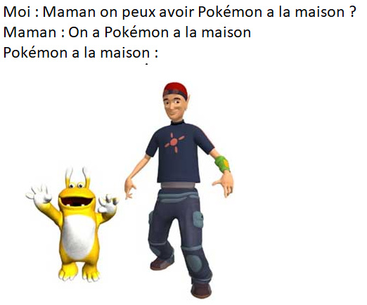 Pokémon a la maison - meme