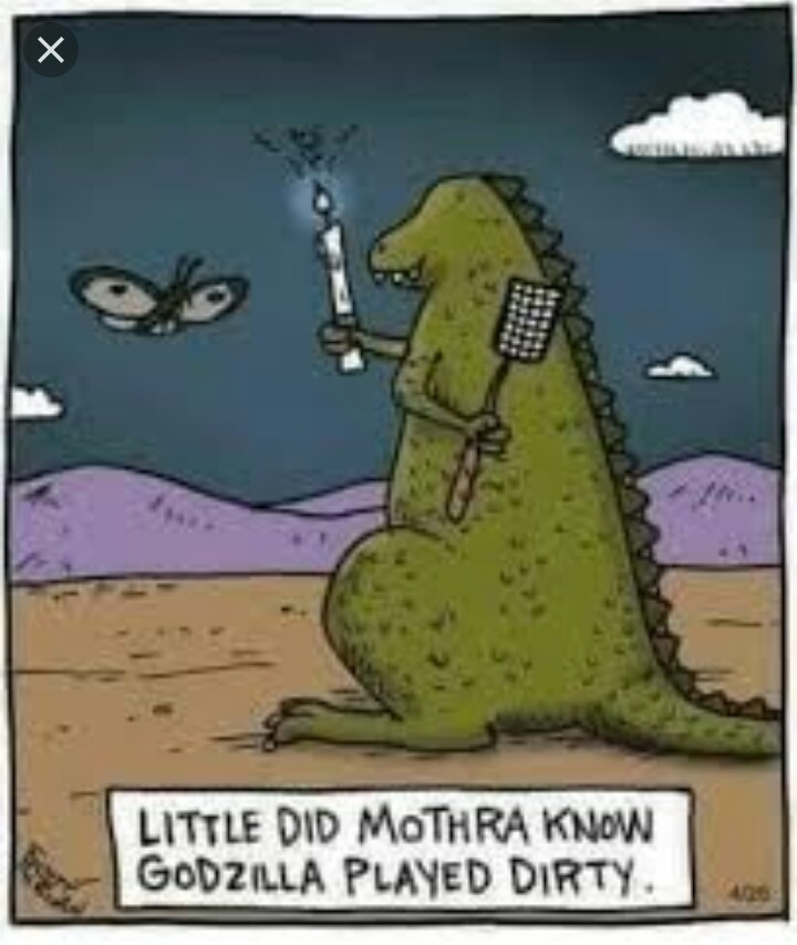 Little did mothra know - meme