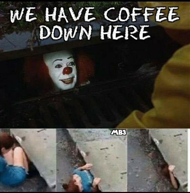 It's Coffee - meme