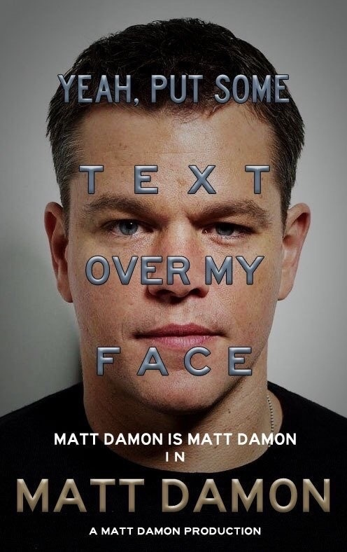 matt damon - meme