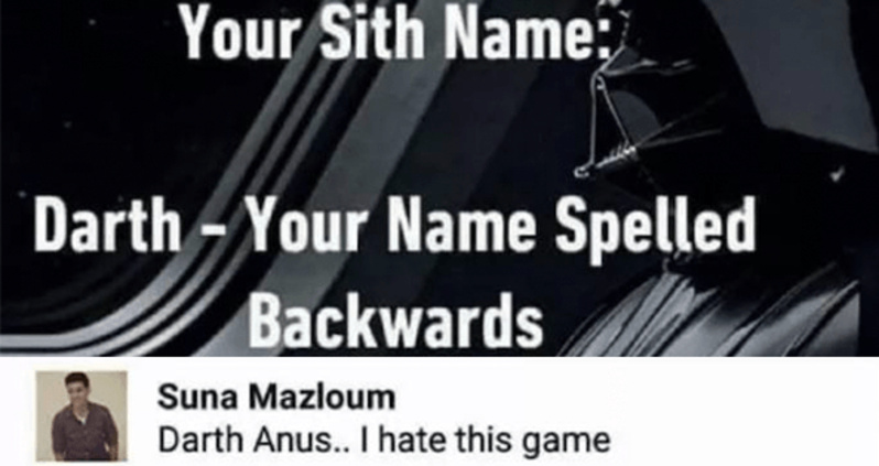 Uranus, my anus, and Darth anus - meme