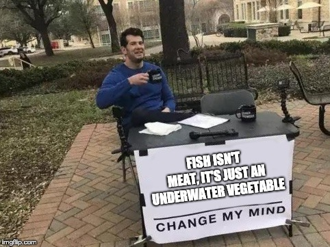 Fish are friends not food - meme