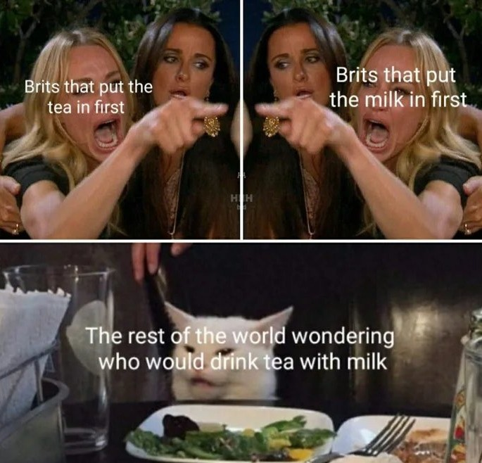 Imagine putting milk in tea - meme