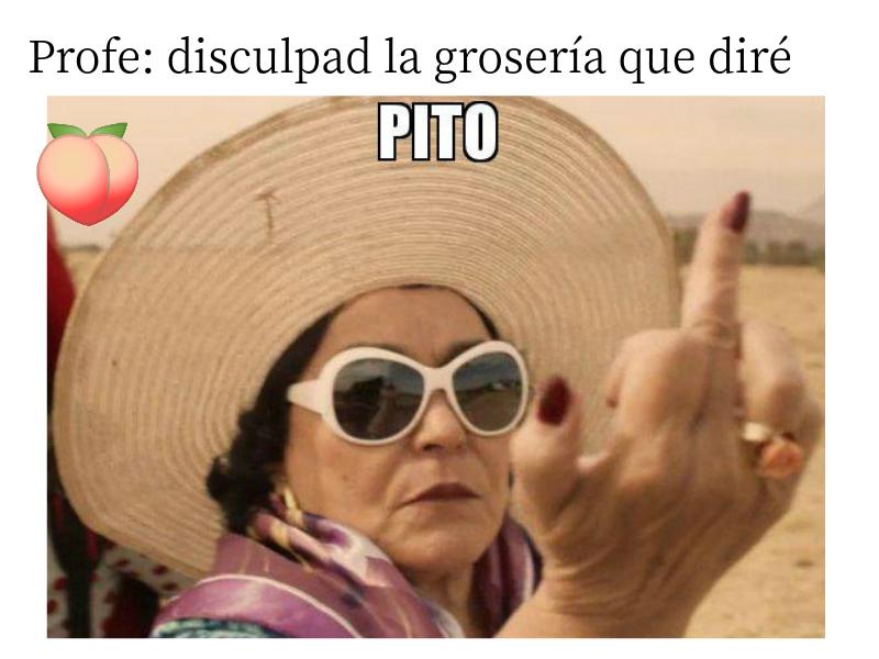 Pito! >:c - meme