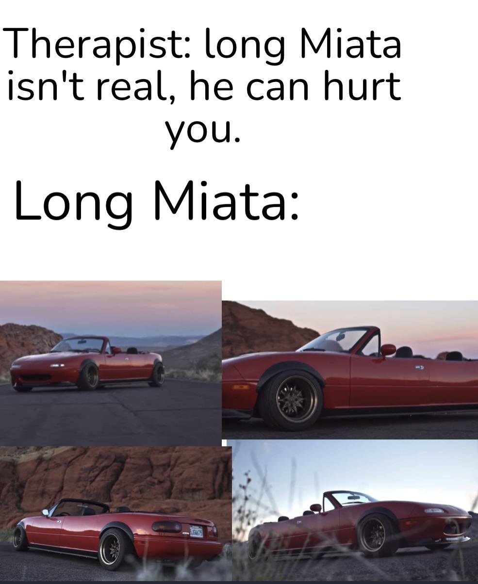 Long Miata is scary - meme