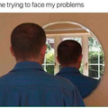 Facing my problems