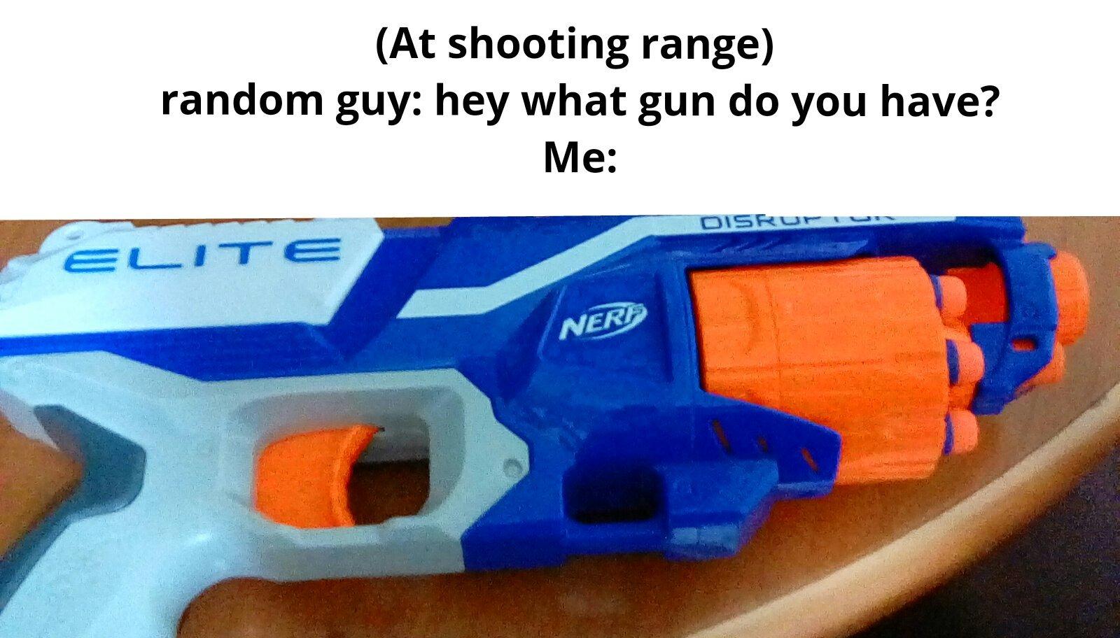 What gun u got? - meme