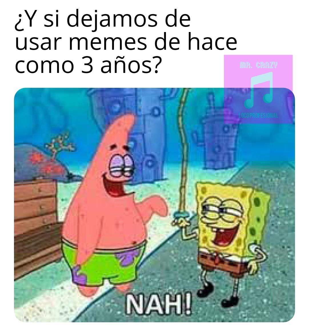 Nah - meme