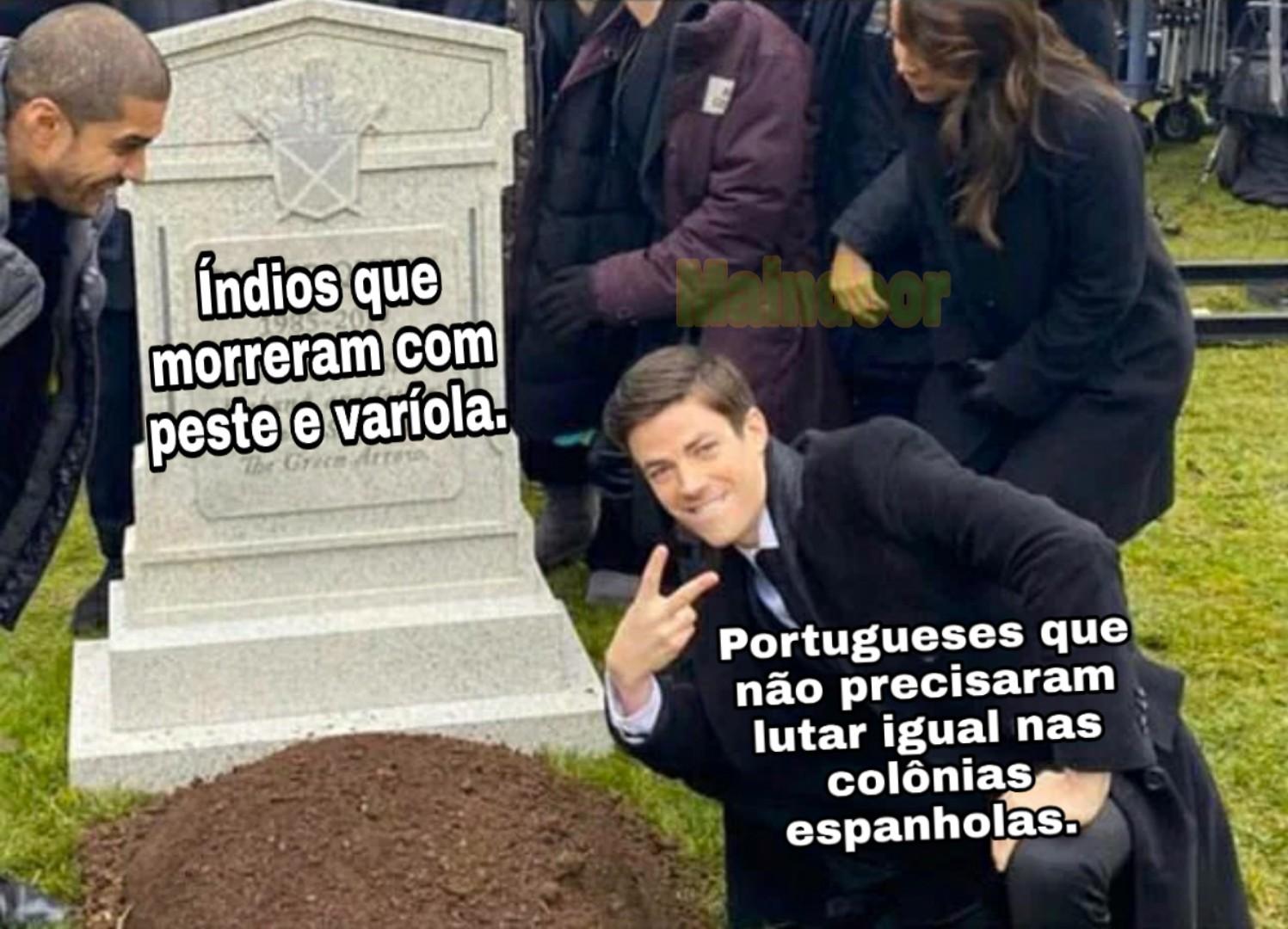 Os índios morreram de Sugmia - meme