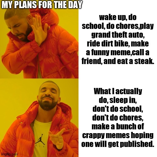 every single day - meme