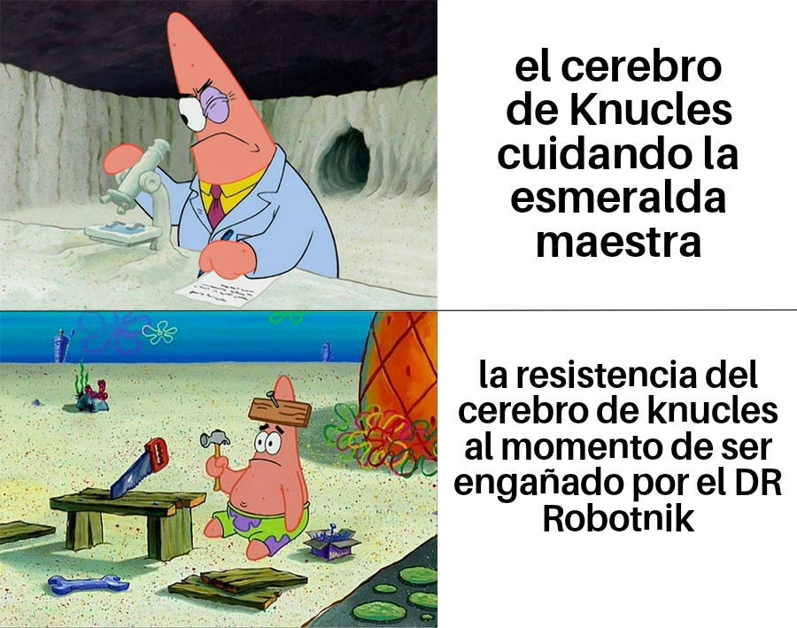 Una mentira de EggMan y Knucles dice:te recagare a piñas erizo - meme