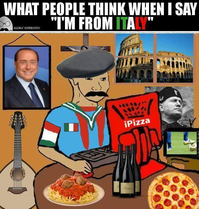 I hate italy they're such cunts man stfu wops - meme