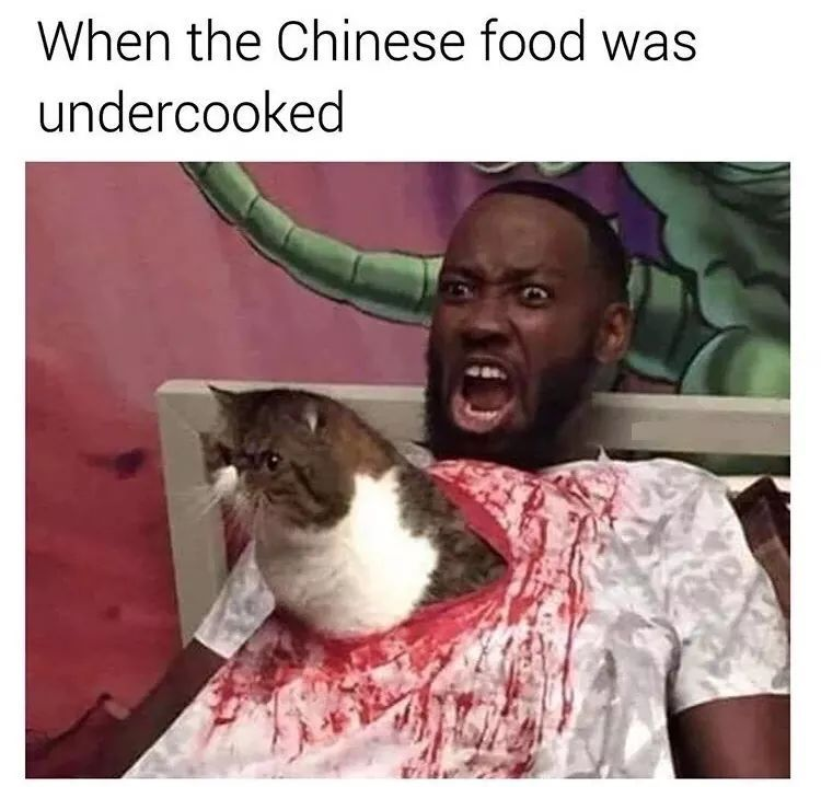 Chinese food undercooked - meme