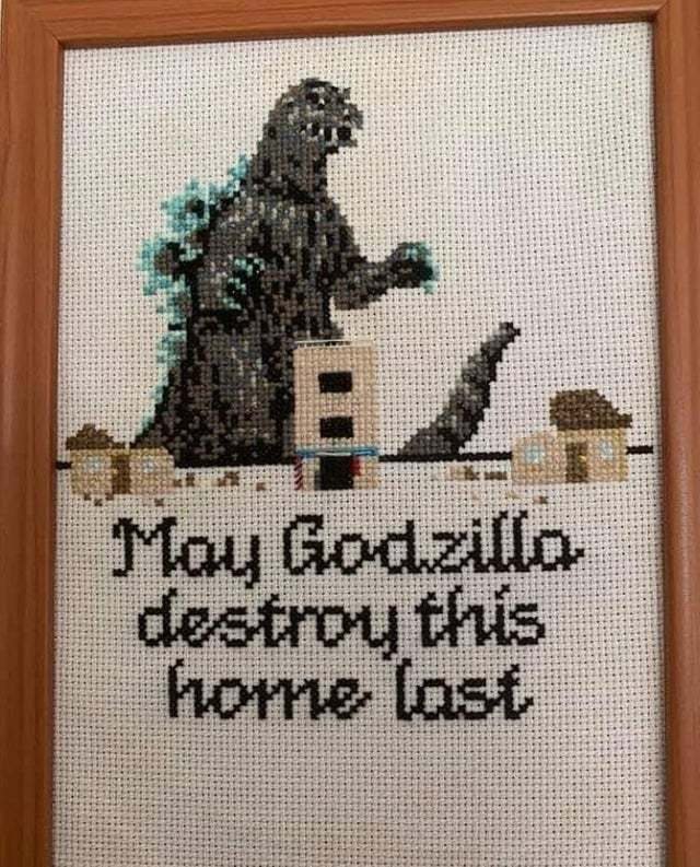 May Godzilla destroy this home last - meme