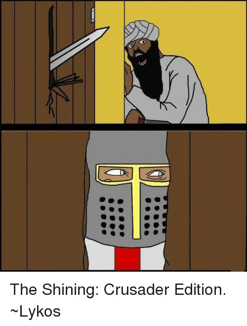 Crusade anyone? - meme