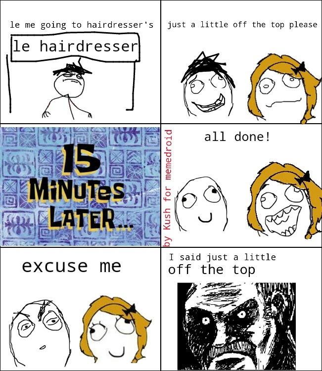 I need a haircut - meme