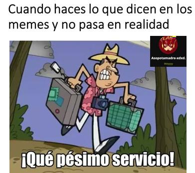 Muy malo >:( - meme