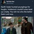 #DarthVader or #Voldemort