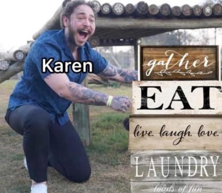 Is karen memes still acceptable ?