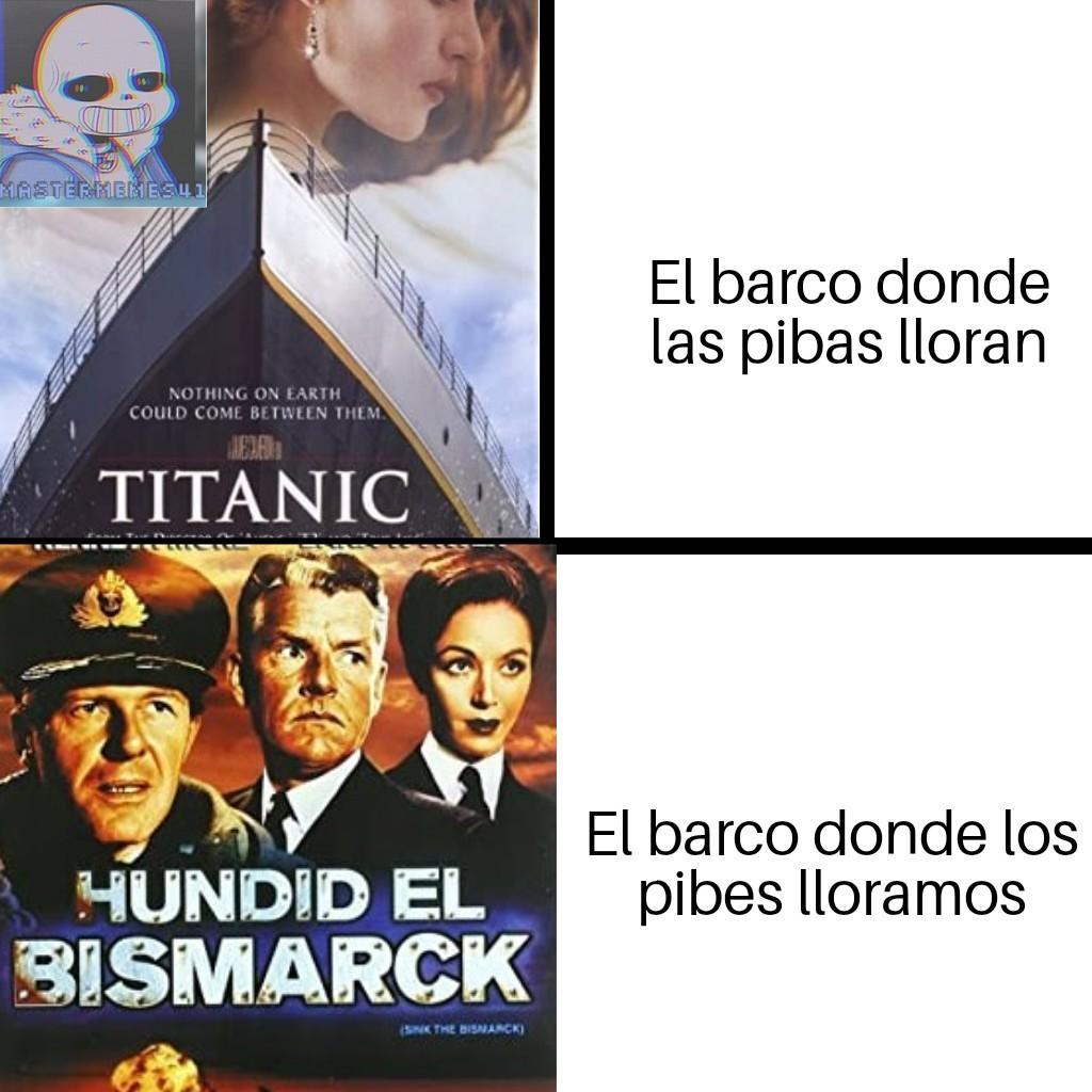 Contexto: El Bismarck fue un barco naval de la segunda guerra mundial de la naval alemán, conocido por sus bajas fue hundido con gran parte de tripulación muerta. - meme