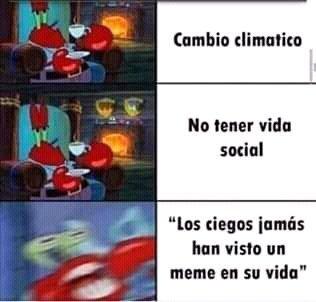 Pobres ciegos :sad: - meme