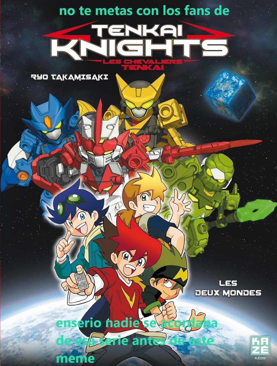tenkai knights - meme