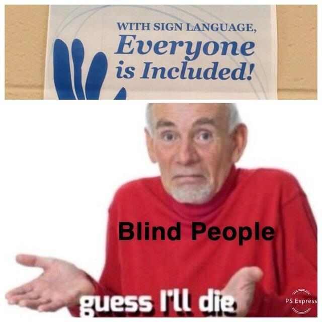 Blind People Lives Mattee - meme